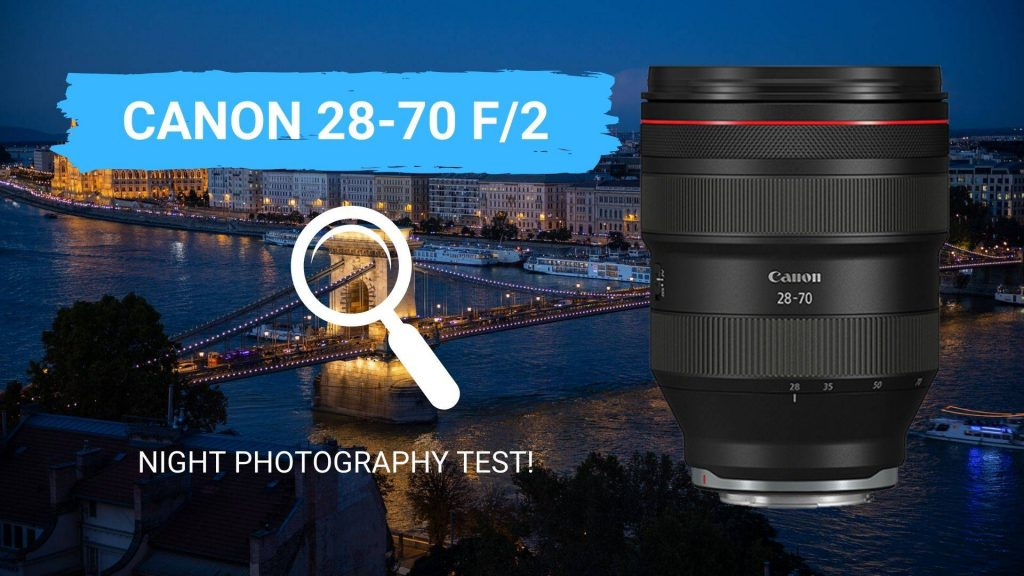 Canon 28-70 F2 lens night photography test